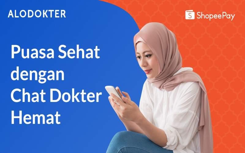 Puasa Sehat dan Chat Dokter Hemat dari ALODOKTER & ShopeePay